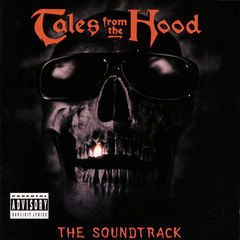tales from the hood(the soundtrack)