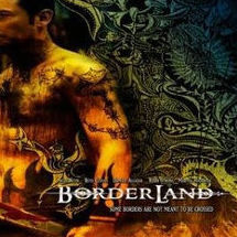 borderland: music from the original motion picture