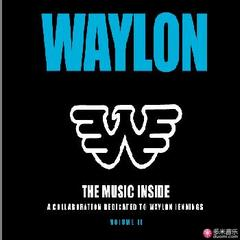 the music inside :a collaboration dedicated to waylon jennings,volume ii