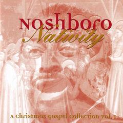 nashboro nativity: a christmas gospel collection vol. 1