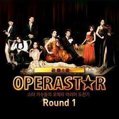 operastar 2012 round 1