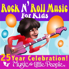 music for little people 25th anniversary rock n roll for kids