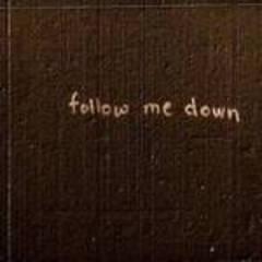 follow me down - single