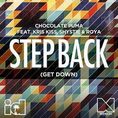step back(get down)