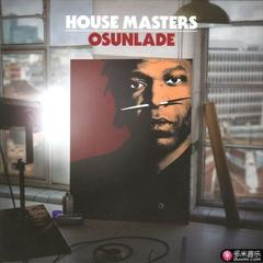 house masters - osunlade