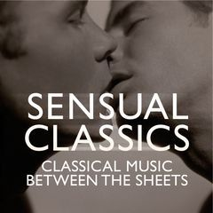 sensual classics: classical music between the sheets