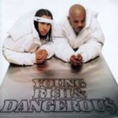 young rich and dangerous