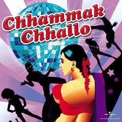 chhammak chhallo