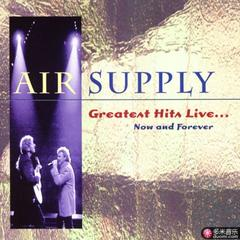 greatest hits live...now and forever