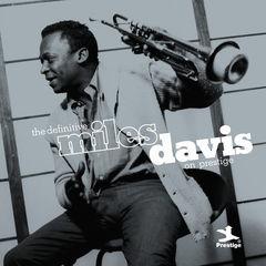 the definitive miles davis on prestige