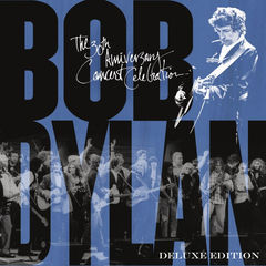 bob dylan - 30th anniversary concert celebration(deluxe edition)(remastered)