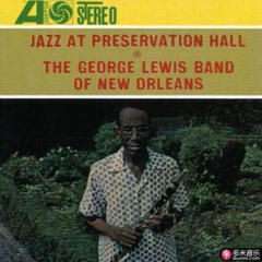 jazz at preservation hall: the george lewis band of new orleans