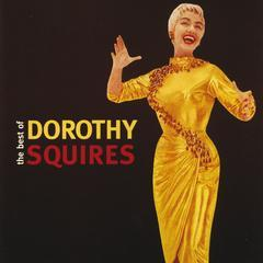 the best of dorothy squires