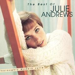 thoroughly modern julie: the best of julie andrews