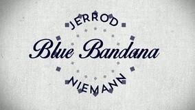 Blue Bandana 歌词版