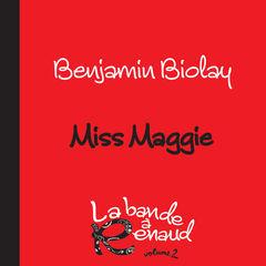 miss maggie(la bande À renaud, volume 2)
