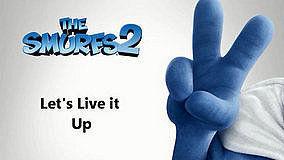 Live it Up 电影《蓝精灵2》插曲 歌词版