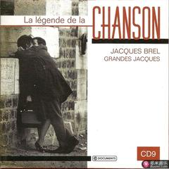 la legende de la chanson cd9: grandes jacques