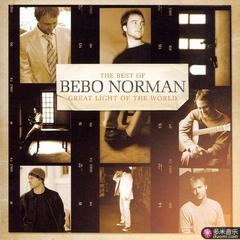 great light of the world:the best of bebo norman